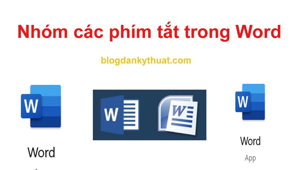 Nhóm các phím tắt trong Word