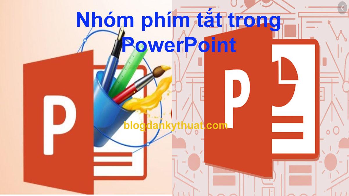 Nhóm phím tắt trong PowerPoint